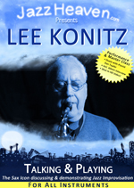 Lee Konitz Talking & Playing Jazz Lesson