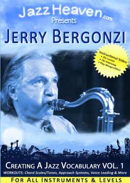 How to Play Jazz - Jerry Bergonzi Creating a Jazz Vocabulary Volume 1