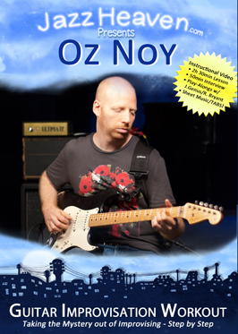 Oz Noy Guitar Improvisation Workout Lesson